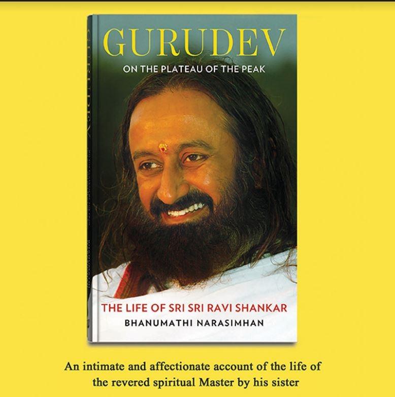 Gurudev On the Plateau of the Peak: The Life of Sri Sri Ravi Shankar Hardcover
